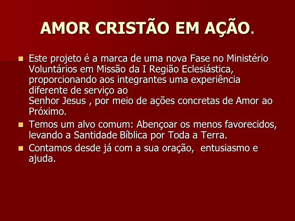 AMOR CRISTÃO EM AÇÃO.