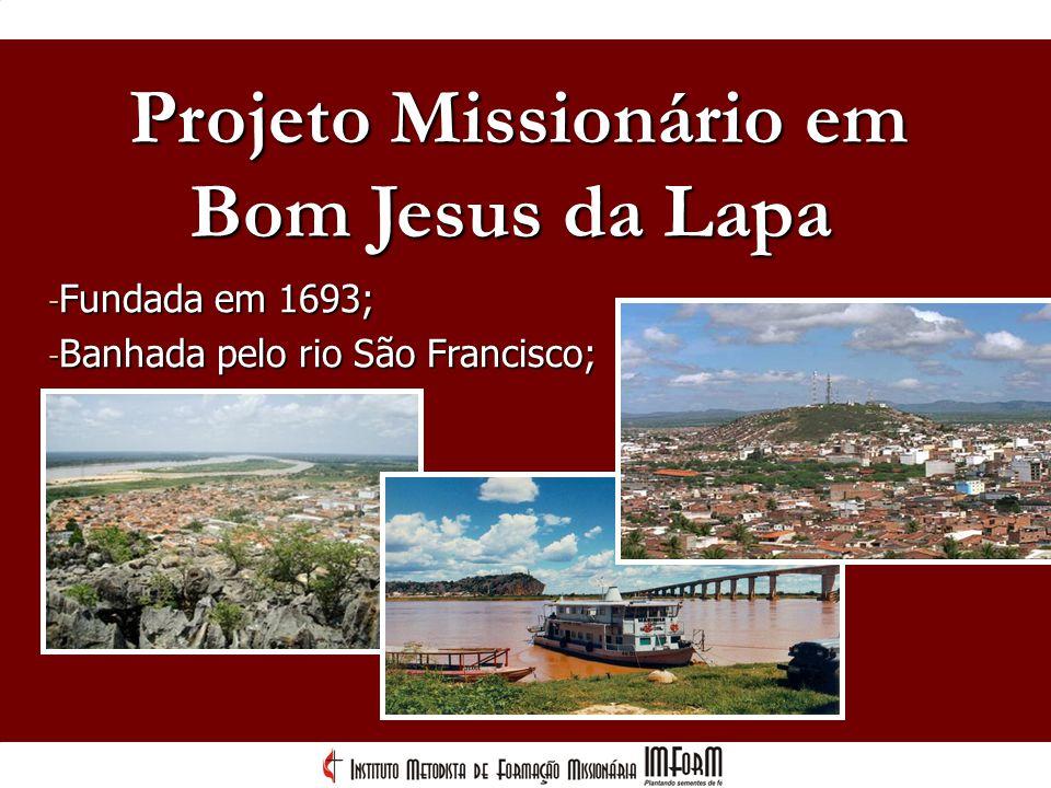 Projeto Missionário em Bom Jesus da Lapa