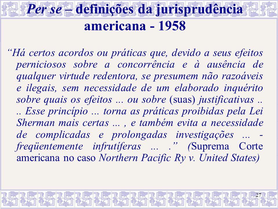Per se – definições da jurisprudência americana - 1958