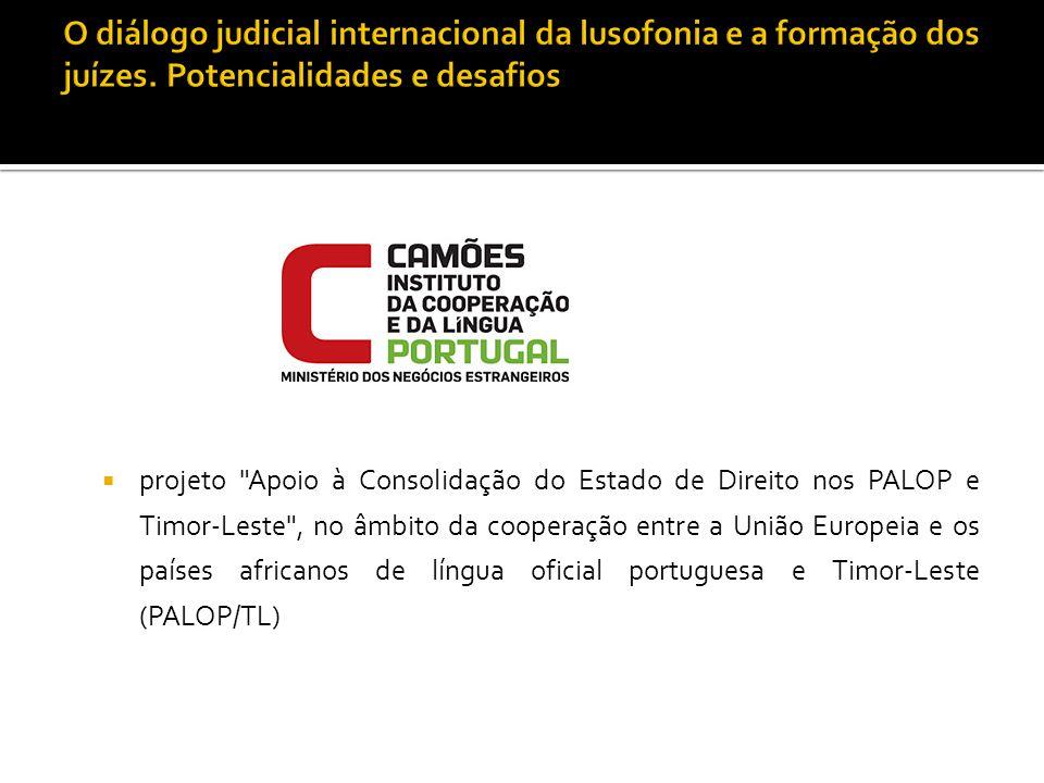 O diálogo judicial internacional da lusofonia e a formação dos juízes