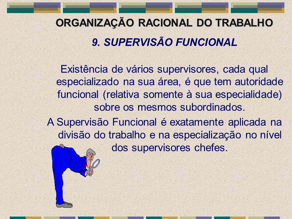 ORGANIZAÇÃO RACIONAL DO TRABALHO