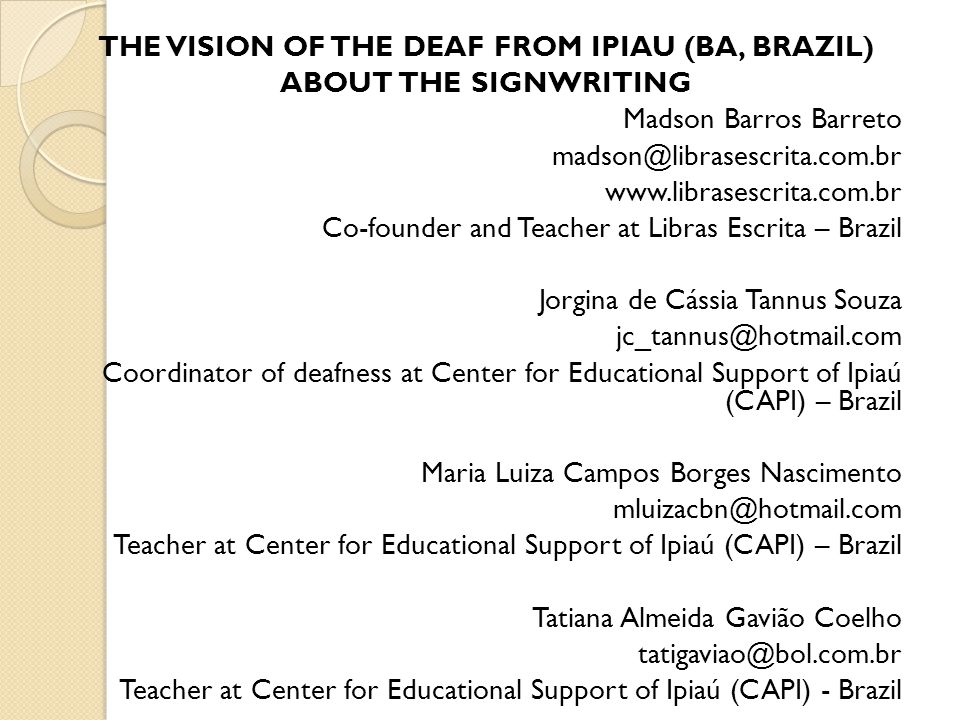 THE VISION OF THE DEAF FROM IPIAU (BA, BRAZIL)