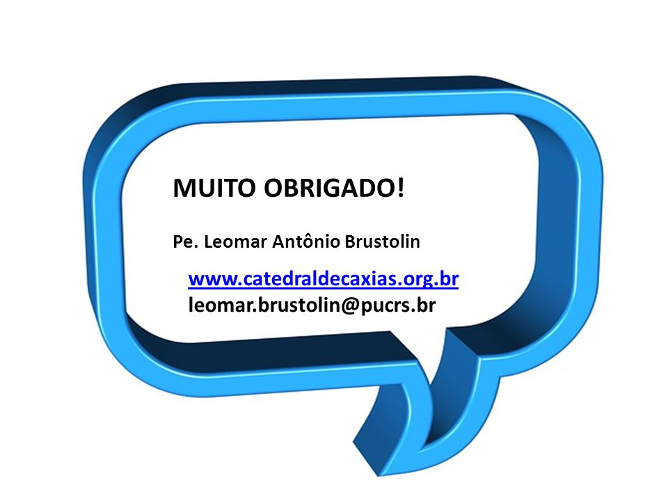 www.catedraldecaxias.org.br leomar.brustolin@pucrs.br