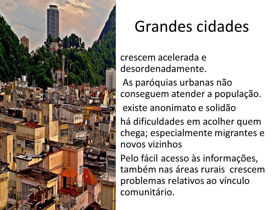 Grandes cidades crescem acelerada e desordenadamente.