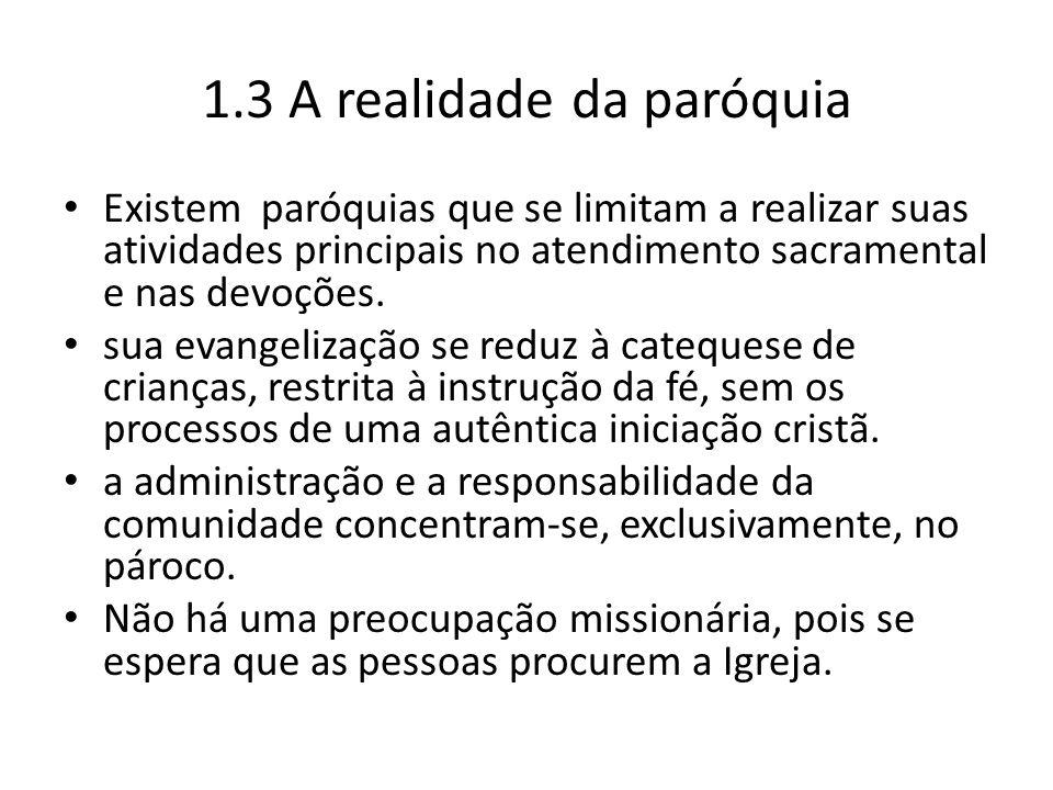 1.3 A realidade da paróquia