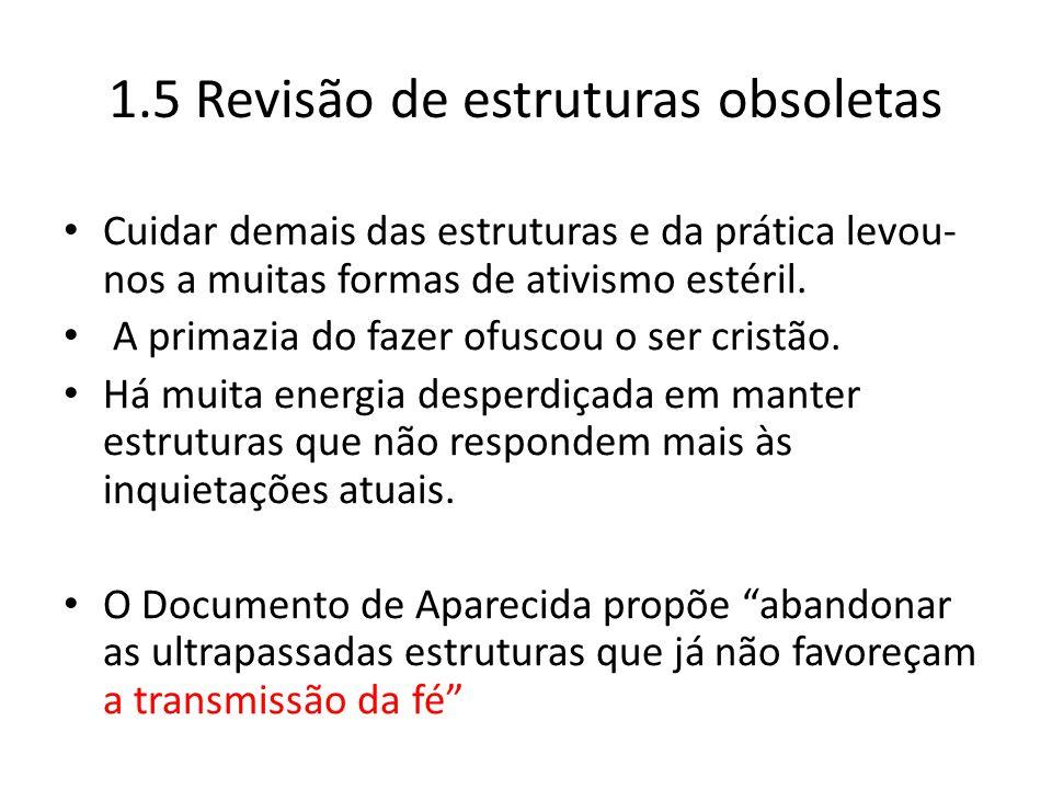 1.5 Revisão de estruturas obsoletas