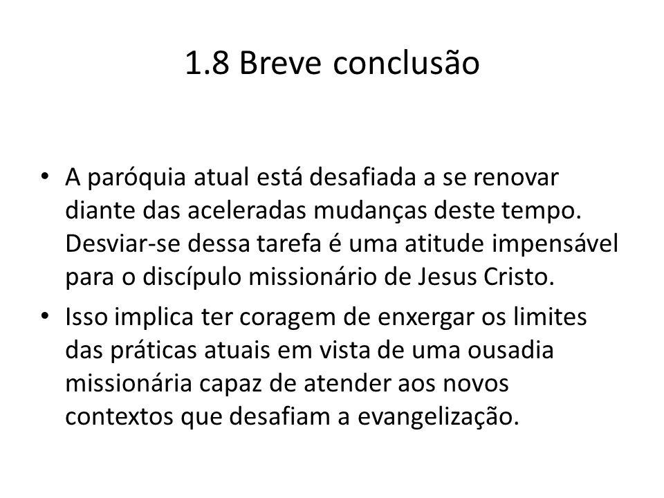 1.8 Breve conclusão