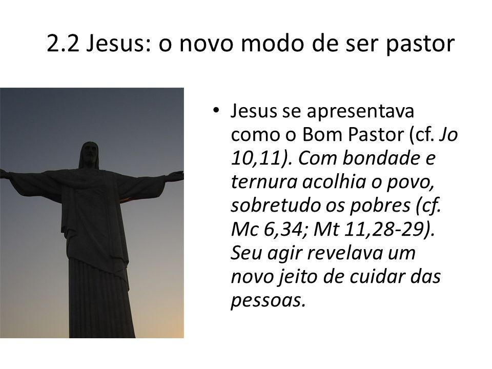 2.2 Jesus: o novo modo de ser pastor