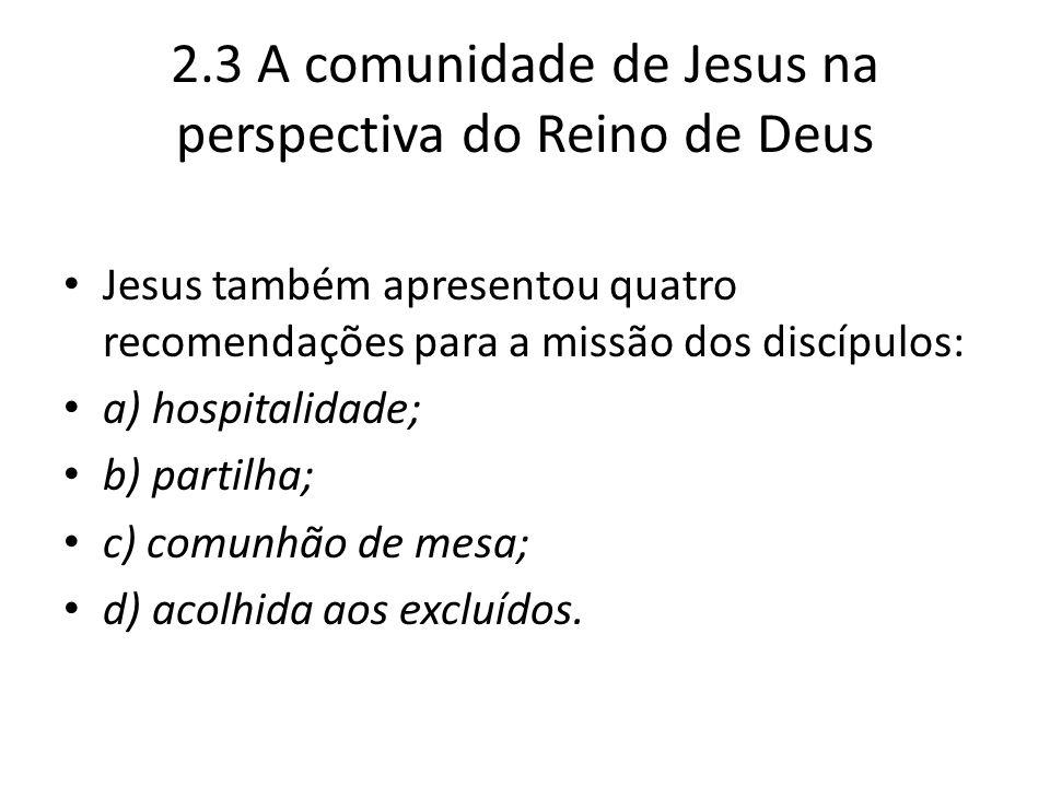 2.3 A comunidade de Jesus na perspectiva do Reino de Deus