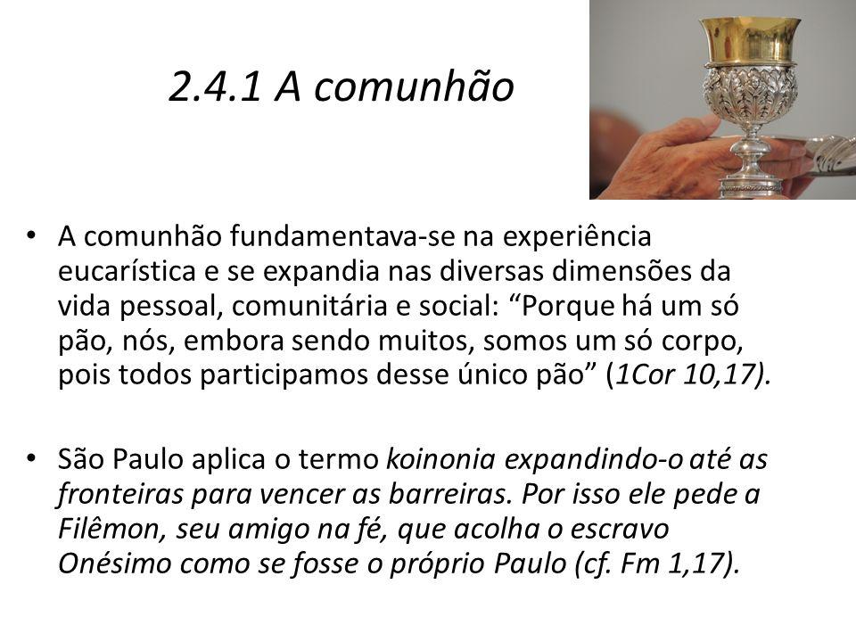 2.4.1 A comunhão