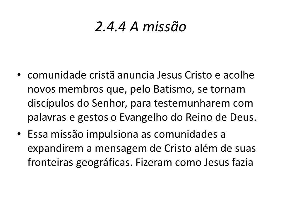 2.4.4 A missão