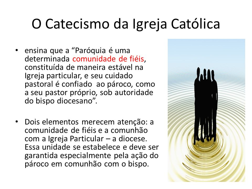 O Catecismo da Igreja Católica