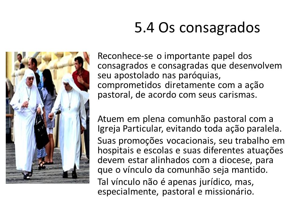 5.4 Os consagrados