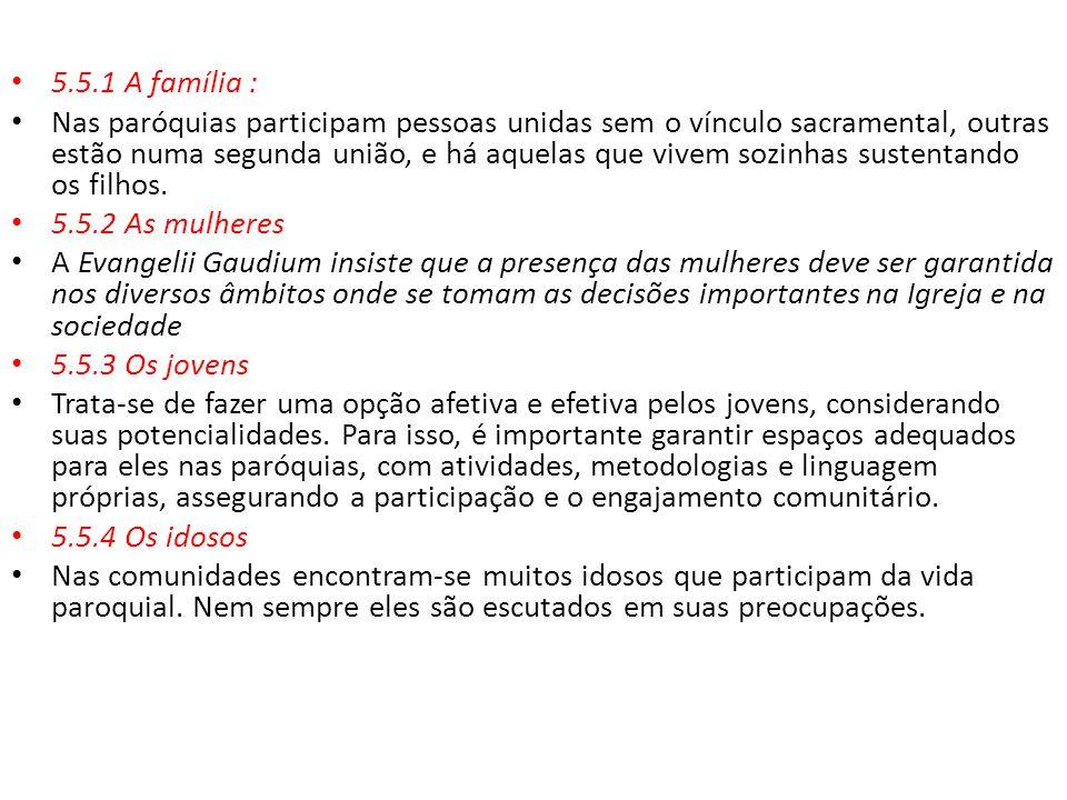 5.5.1 A família :