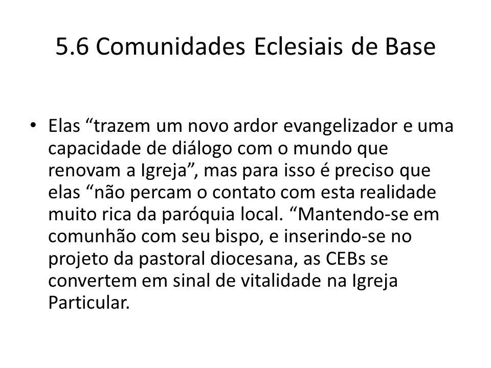 5.6 Comunidades Eclesiais de Base