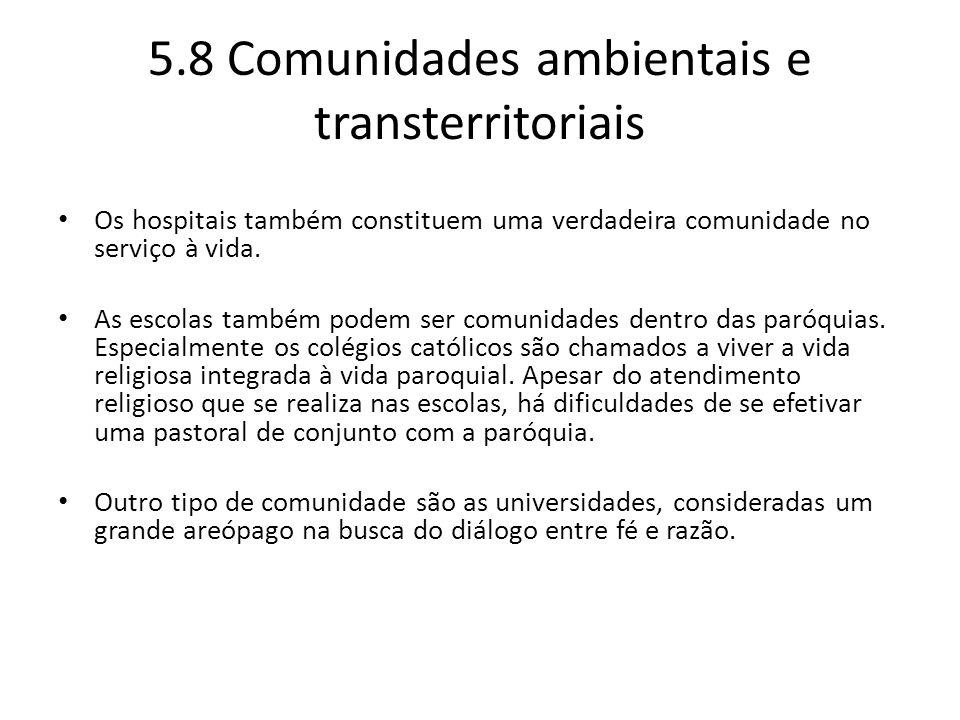 5.8 Comunidades ambientais e transterritoriais