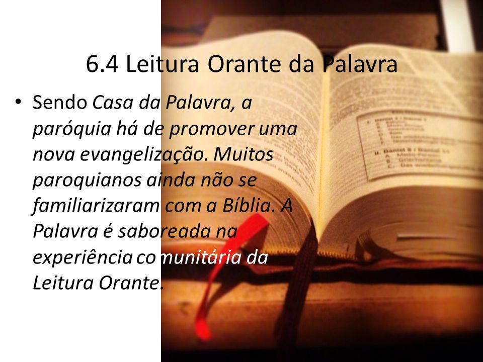 6.4 Leitura Orante da Palavra