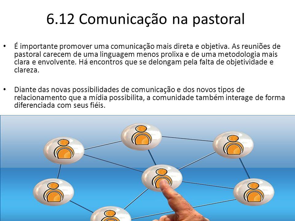 6.12 Comunicação na pastoral