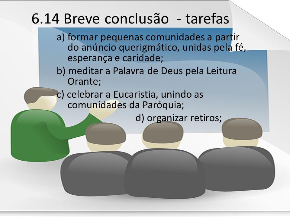 6.14 Breve conclusão - tarefas