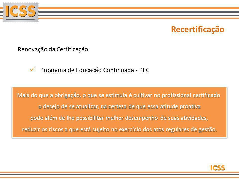 Recertificação Renovação da Certificação: