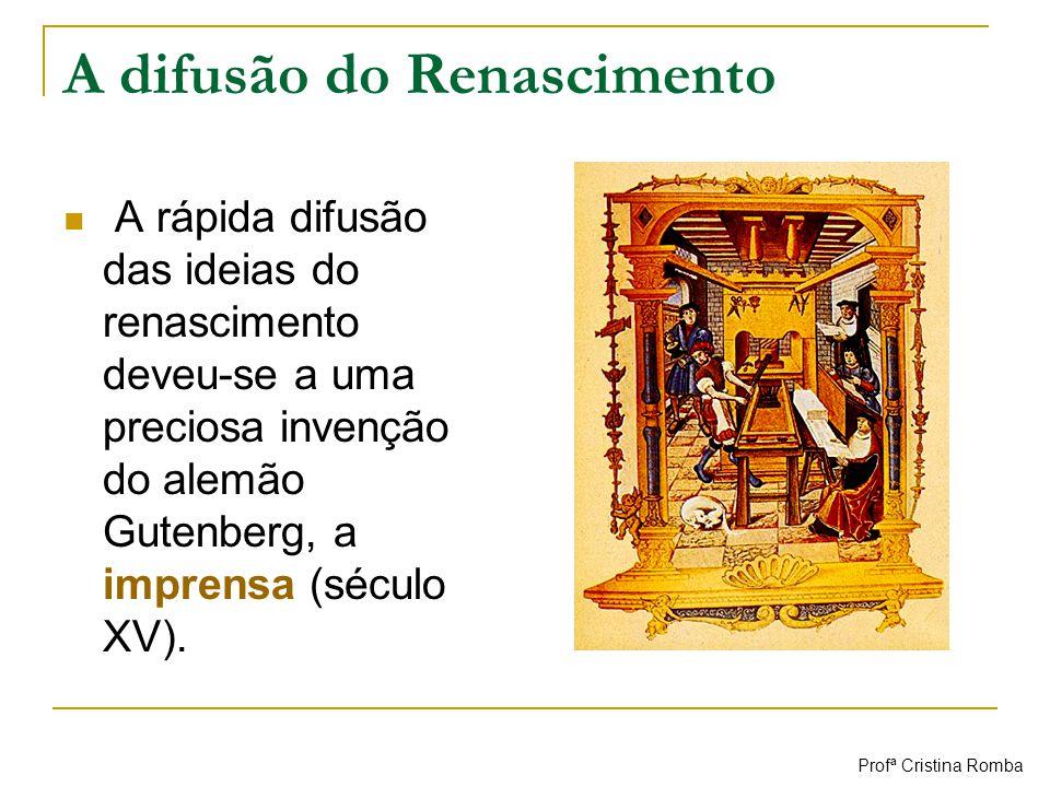 A difusão do Renascimento