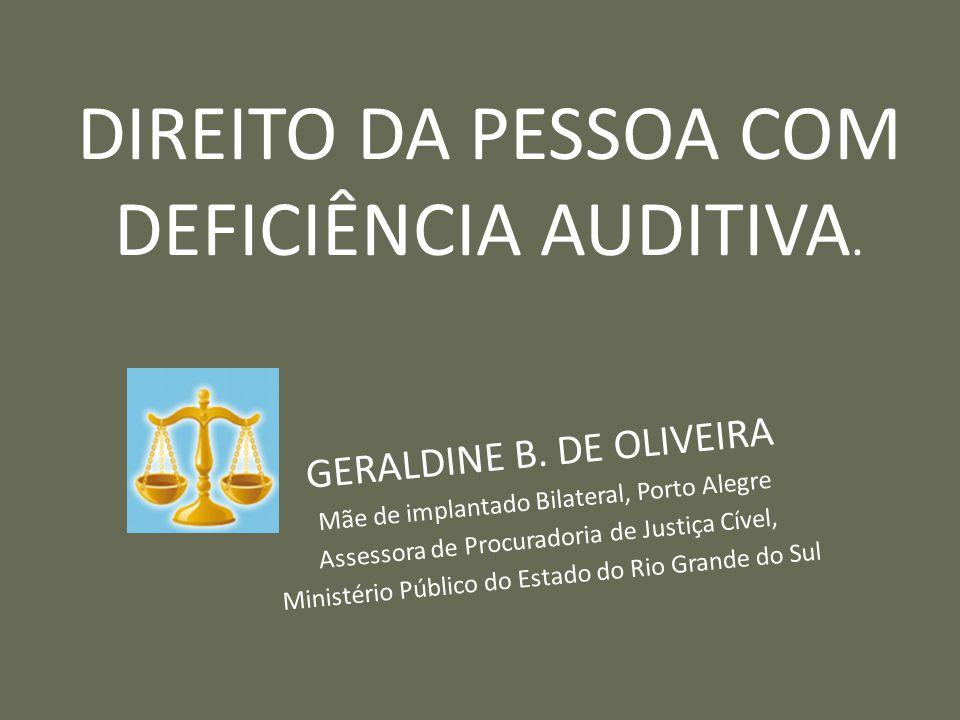 DIREITO DA PESSOA COM DEFICIÊNCIA AUDITIVA.