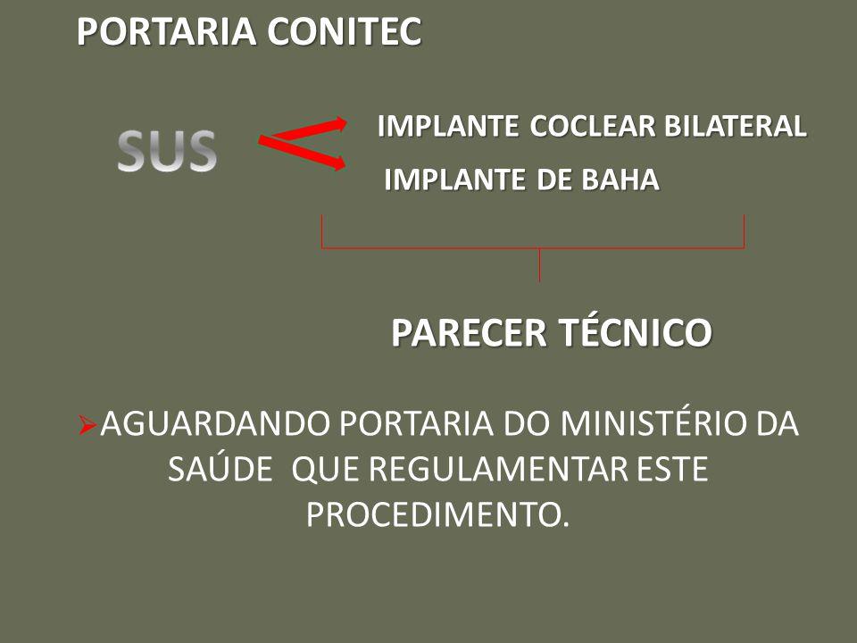 SUS PORTARIA CONITEC PARECER TÉCNICO IMPLANTE COCLEAR BILATERAL