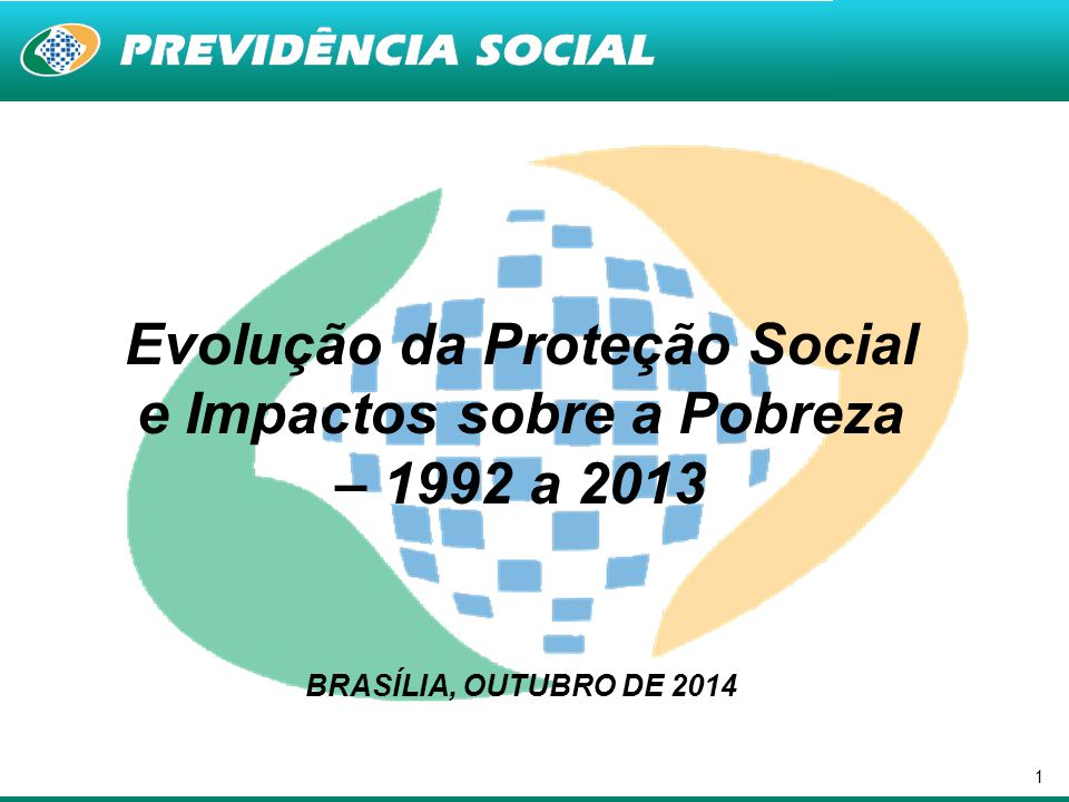 Evolução da Proteção Social e Impactos sobre a Pobreza – 1992 a 2013