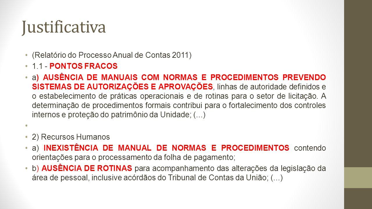 Justificativa (Relatório do Processo Anual de Contas 2011)