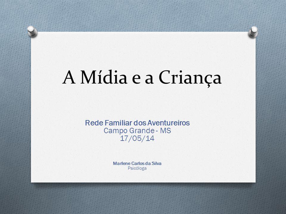 Rede Familiar dos Aventureiros Marlene Carlos da Silva