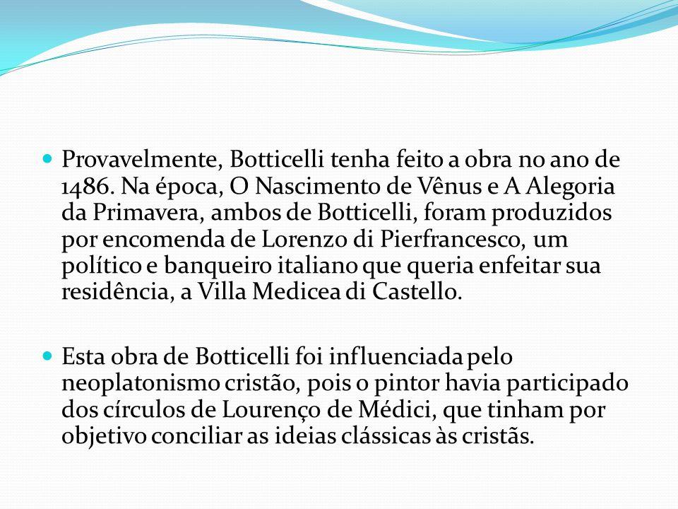 Provavelmente, Botticelli tenha feito a obra no ano de 1486