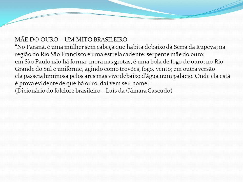 MÃE DO OURO – UM MITO BRASILEIRO