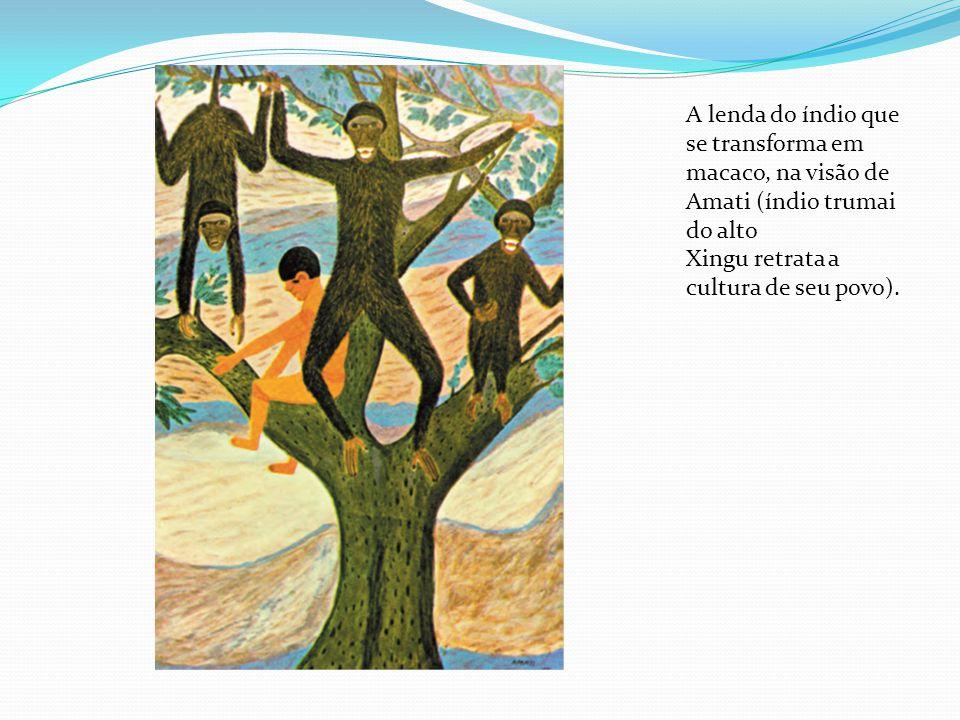 A lenda do índio que se transforma em macaco, na visão de Amati (índio trumai do alto