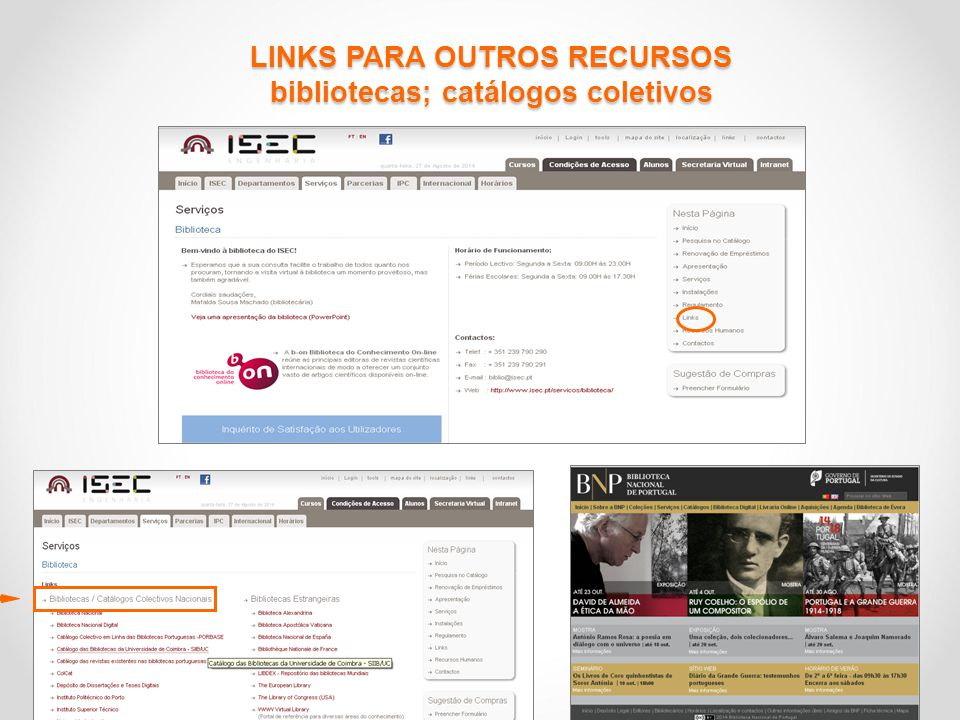 LINKS PARA OUTROS RECURSOS bibliotecas; catálogos coletivos