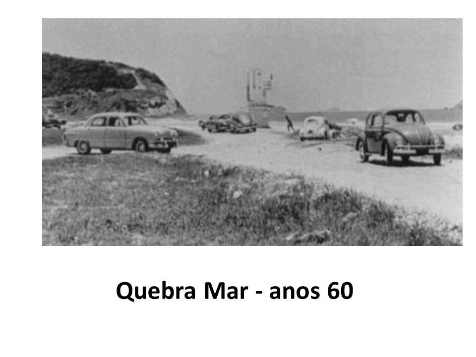 Quebra Mar - anos 60