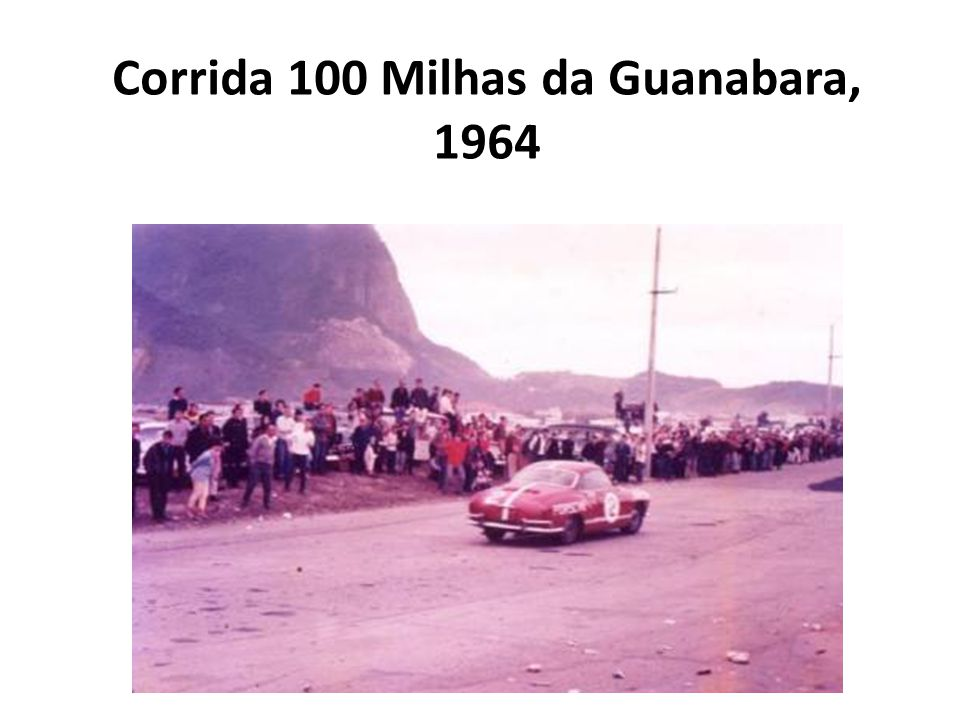 Corrida 100 Milhas da Guanabara, 1964