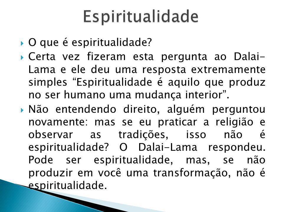 Espiritualidade O que é espiritualidade