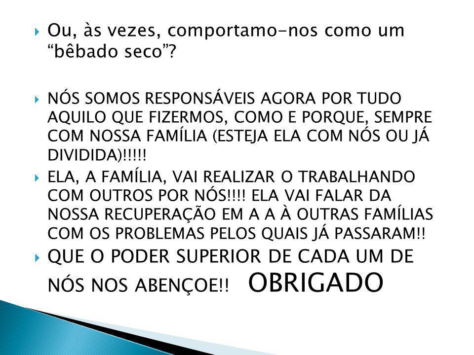 QUE O PODER SUPERIOR DE CADA UM DE NÓS NOS ABENÇOE!! OBRIGADO
