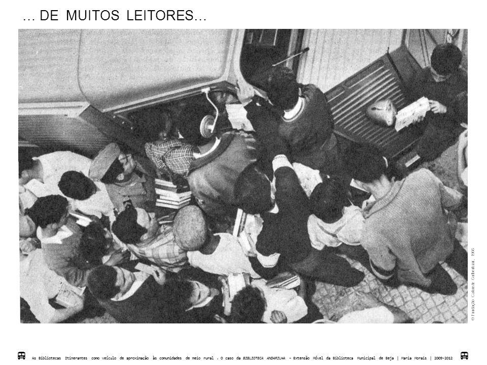 … DE MUITOS LEITORES…  Fundação Calouste Gulbenkian, 1966.