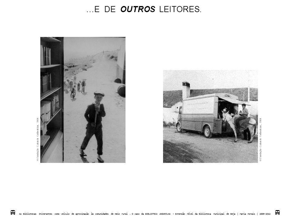 …E DE OUTROS LEITORES.  Fundação Calouste Gulbenkian, 1984.  Fundação Calouste Gulbenkian, 1984.