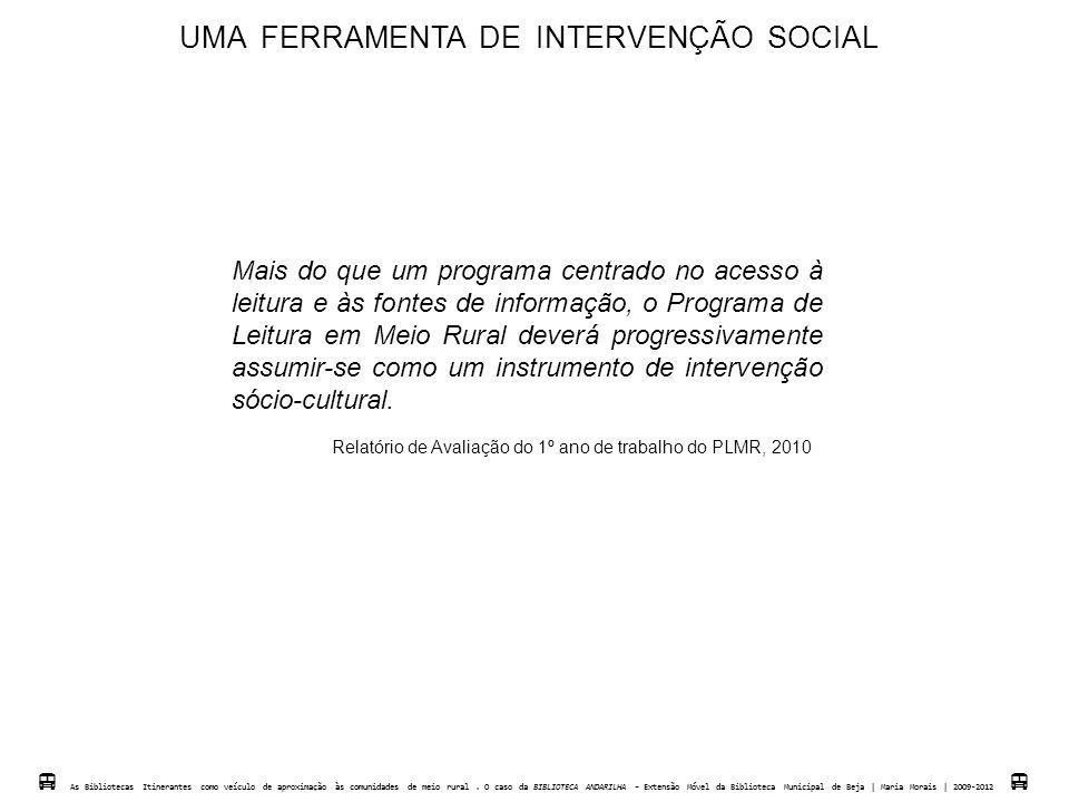 UMA FERRAMENTA DE INTERVENÇÃO SOCIAL