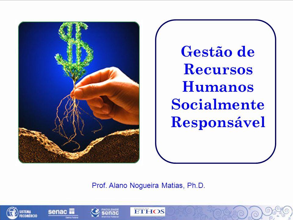 Gestão de Recursos Humanos Socialmente Responsável