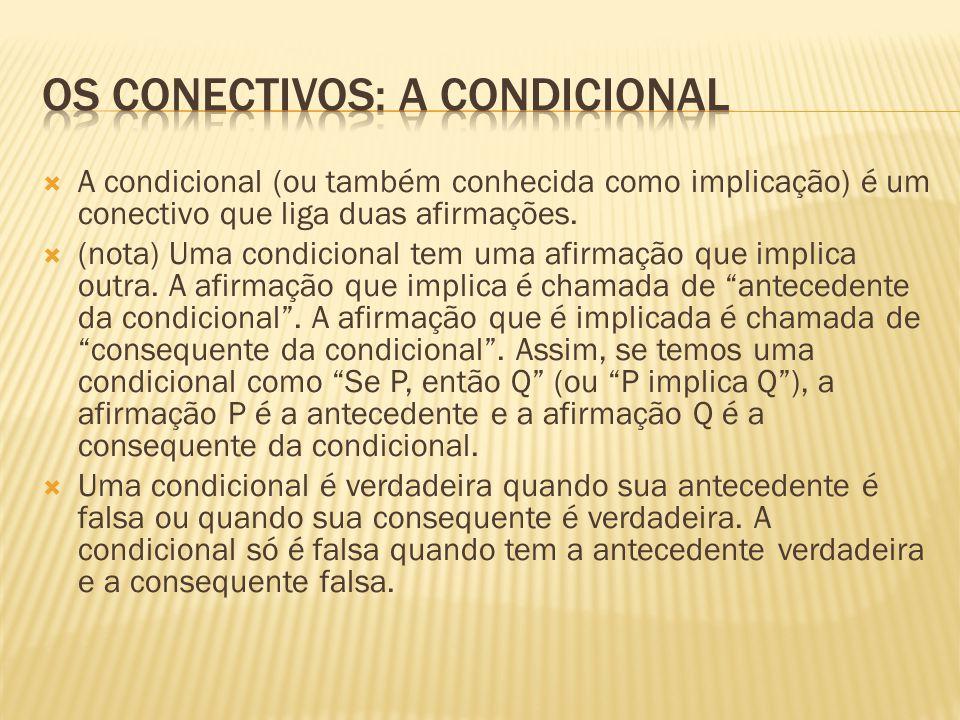 Os conectivos: a condicional