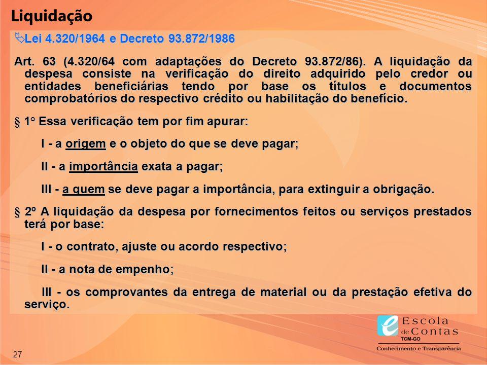 Liquidação Lei 4.320/1964 e Decreto 93.872/1986