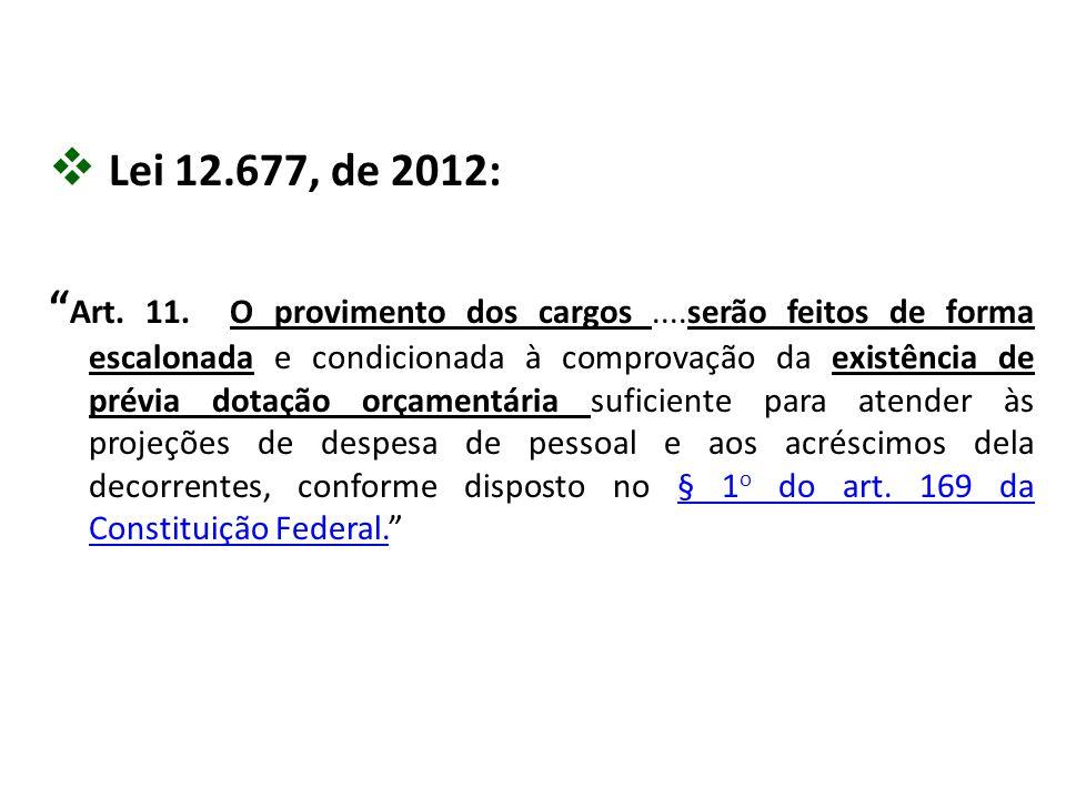 Lei 12.677, de 2012: