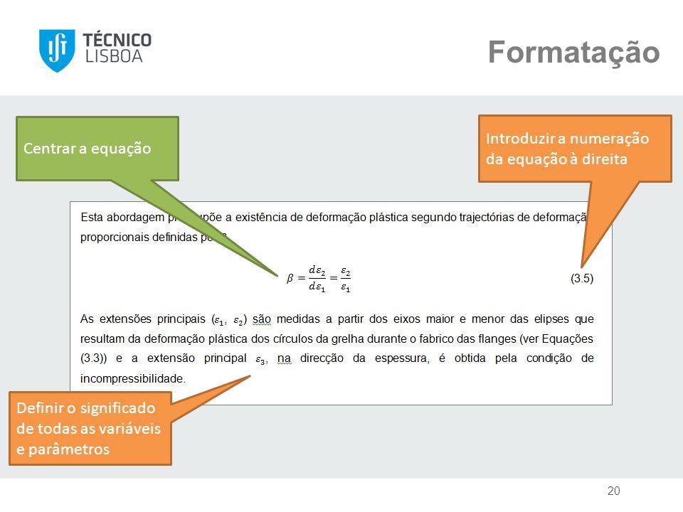 Formatação Introduzir a numeração da equação à direita