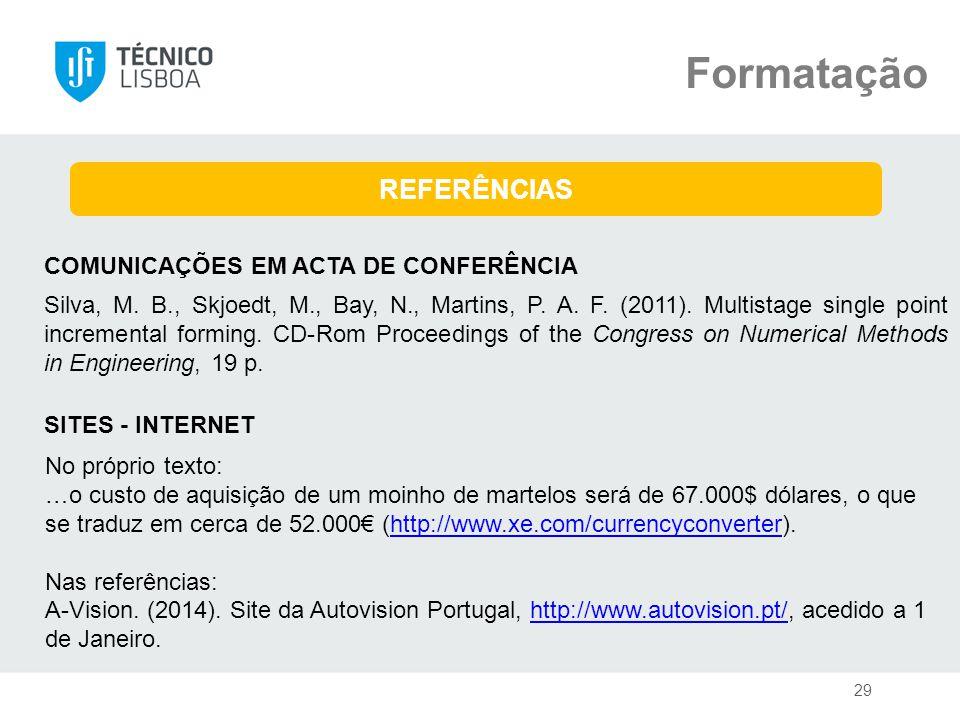 Formatação REFERÊNCIAS COMUNICAÇÕES EM ACTA DE CONFERÊNCIA