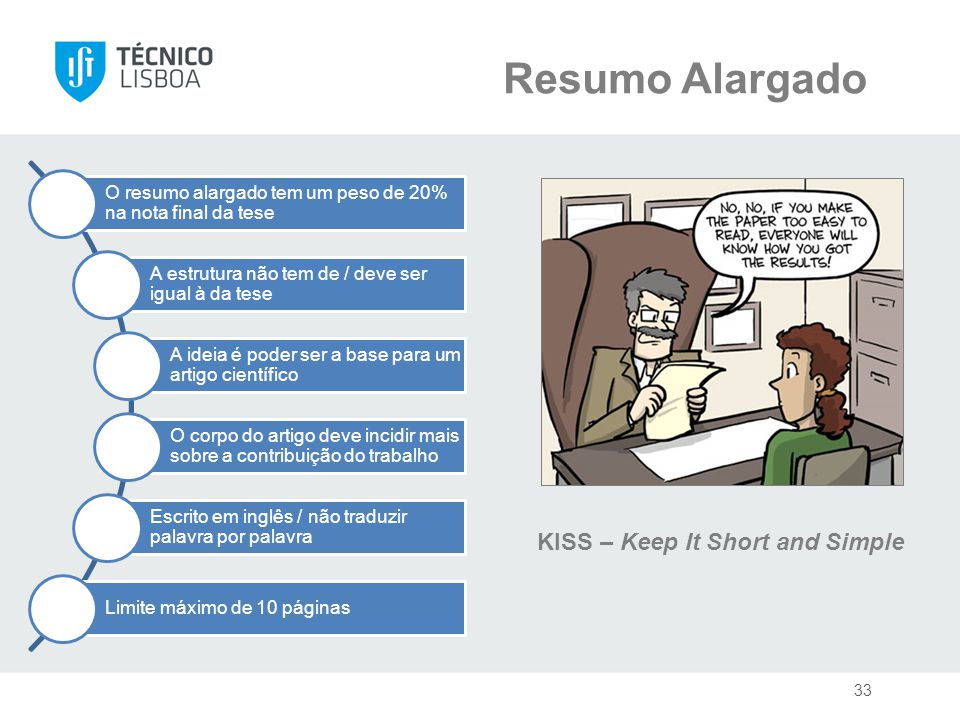 Resumo Alargado KISS – Keep It Short and Simple