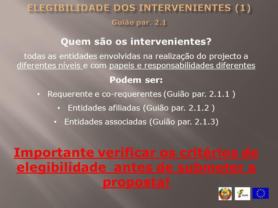 Elegibilidade dos intervenientes (1) Guião par. 2.1