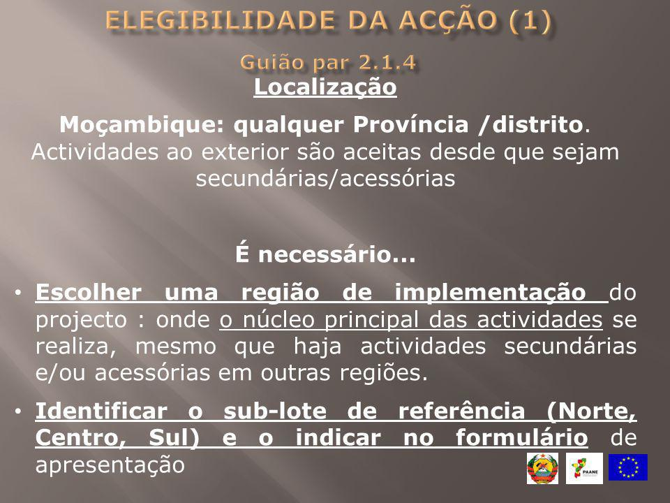 Elegibilidade da acção (1) Guião par 2.1.4
